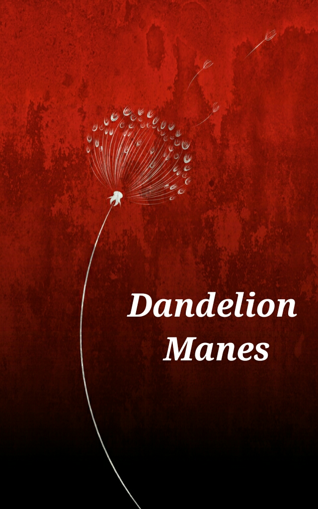 Dandelion Manes